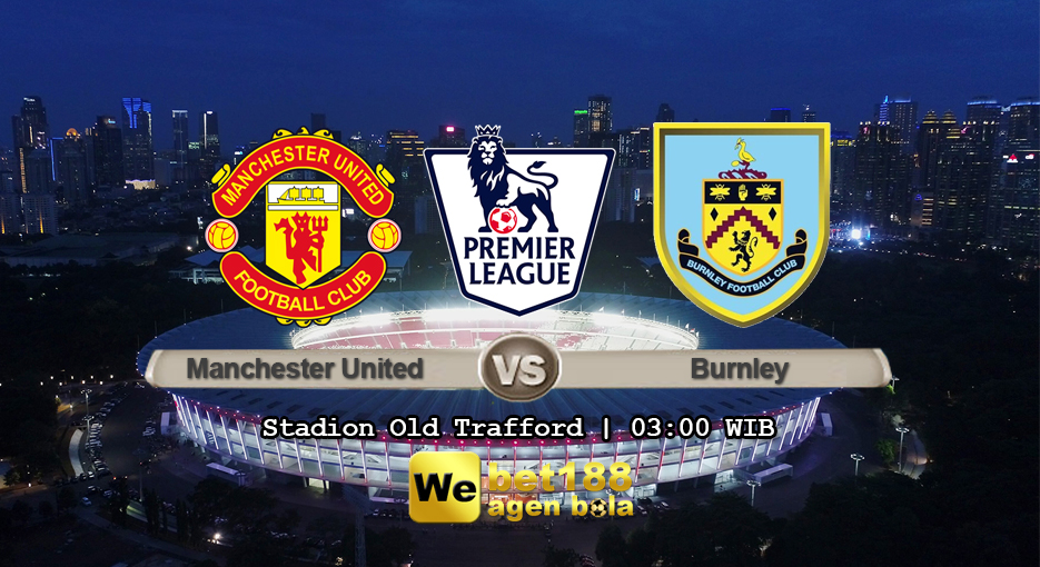 Prediksi Bola Manchester United Vs Burnley 30 Januari 2019